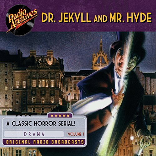 Dr. Jekyll and Mr. Hyde, Volume 1 audiobook cover art