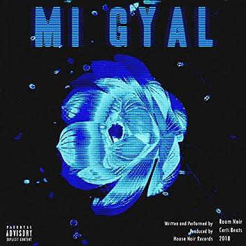 Mi Gyal