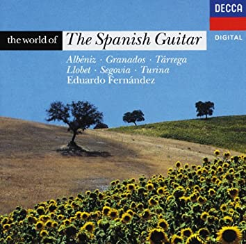 The World of The Spanish Guitar