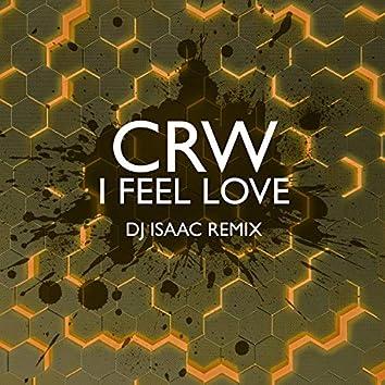 I Feel Love (DJ Isaac Remix)