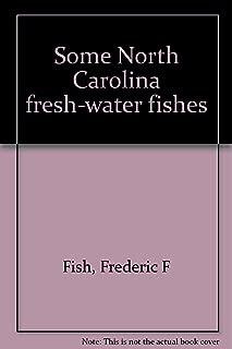 Some North Carolina fresh-water fishes