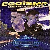 Egoísmo (feat. Little D)