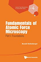 Fundamentals Of Atomic Force Microscopy - Part I: Foundations