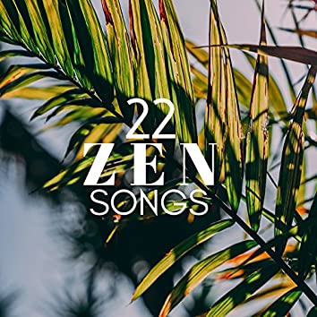 22 Zen Songs - Buddhist & Tibetan Music, Nature Sounds, Relaxing Music