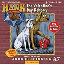 The Valentine's Day Robbery (Hank the Cowdog (Audio))