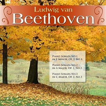 Ludwig van Beethoven: Piano Sonata No.1 in F Minor, Op. 2, No.1; Piano Sonata No.2 in A Major, Op. 2, No.2; Piano Sonata No.3 in C Major, Op. 2, No.3