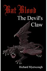 Bat Blood: The Devil's Claw Kindle Edition