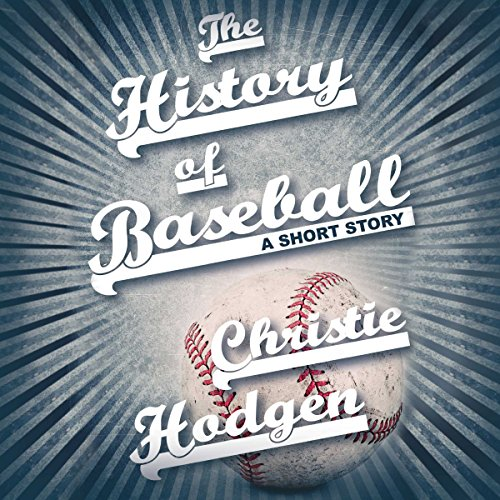 The History of Baseball audiobook cover art