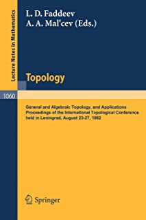 Topology: General and Algebraic Topology and Applications. Proceedings of the International Topological Conference held in...
