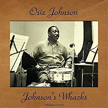 Johnson's Whacks (feat. Thad Jones / Frank Wess / Milton Hinton) [Remastered 2016]