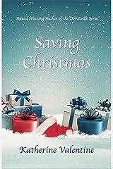 Saving Christmas Kindle Edition