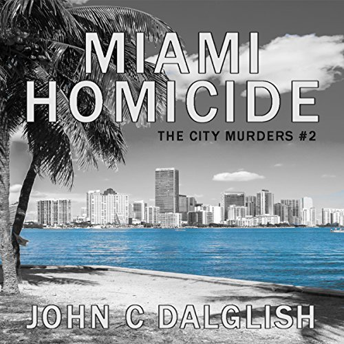Miami Homicide audiobook cover art