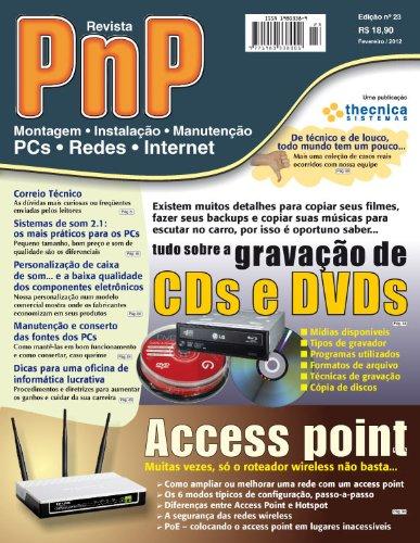 PnP Digital nº 23 - Access point, Tudo sobre a gravação de...