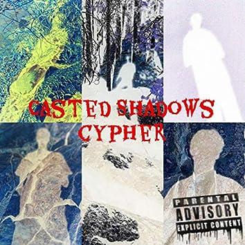 Casted Shadows Cypher (feat. The Fallen Angel, Coutz, Saint Sinister, DMT Tha Bastard, Sxk Wizdom, G-I-Rilla & Etc.)