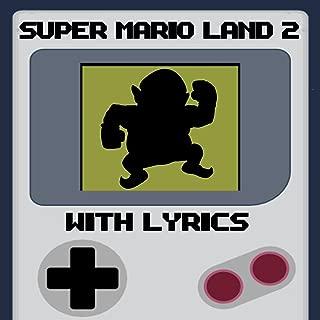Super Mario Land 2 With Lyrics