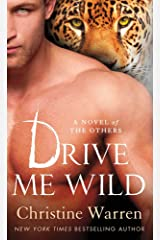 Drive Me Wild: A Novel of The Others Kindle Edition