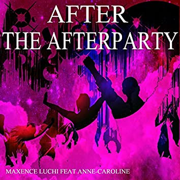 After the Afterparty (feat. Anne-Caroline)