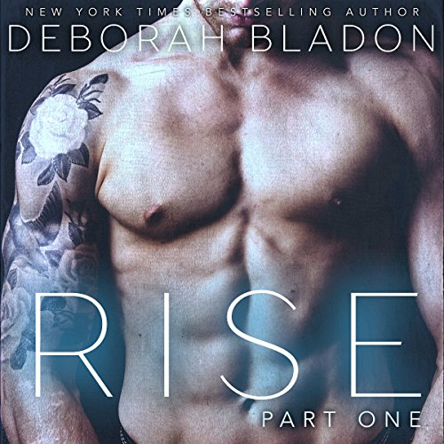 RISE - Part One     The RISE Series, Book 1              By:                                                                                                                                 Deborah Bladon                               Narrated by:                                                                                                                                 Lilian Claire                      Length: 3 hrs and 19 mins     1 rating     Overall 5.0