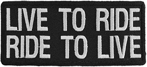 Live To Ride Ride To Live Biker Saying Patch - 4x1.75 inch. Embroidered Iron on Patch