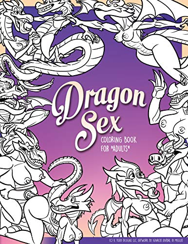 The Dragon Sex Coloring Book