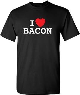 I Love Bacon Graphic Novelty Sarcastic Funny T Shirt