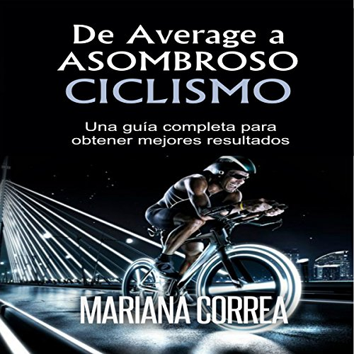 De Average a Asombroso Ciclismo audiobook cover art
