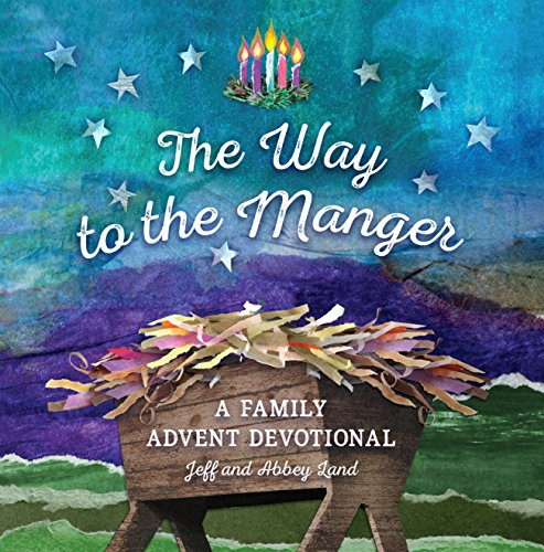 Way to the Manger, The: A Family Advent Devotional