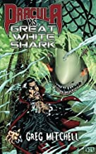 Dracula vs. Great White Shark