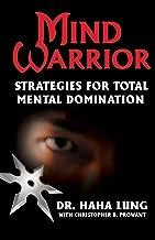 Mind Warrior: Strategies for Total Mental Domination