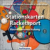 Stationskarten Racketsport: Koordinationsschulung (Arbeits- und Stationskarten)