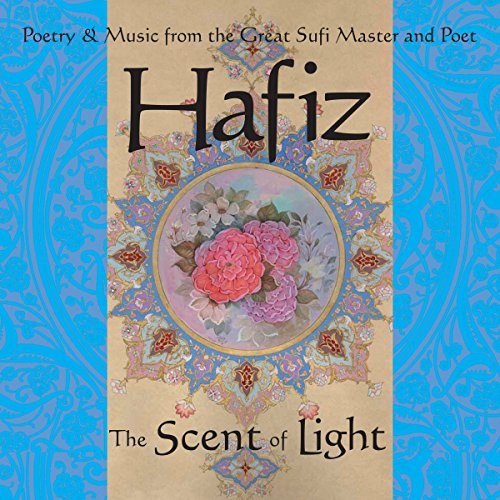 Hafiz: The Scent of Light audiobook cover art