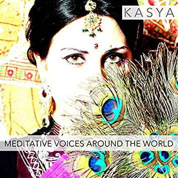Meditative Voices Around The World