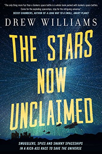 Amazon.com: The Stars Now Unclaimed (The Universe After Book 1) eBook :  Williams, Drew: Kindle Store