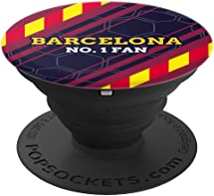 City of Barcelona Pop Socket No 1 Fan Gift for Boys and Men - PopSockets Grip and Stand for Phones and Tablets