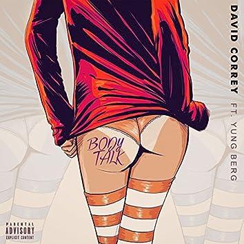 Body Talk (feat. Yung Berg)