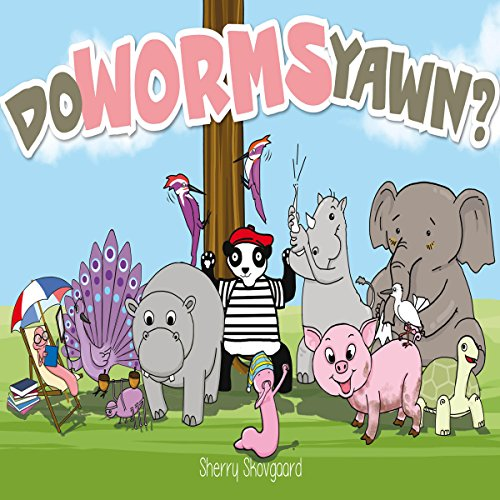 Do Worms Yawn? audiobook cover art