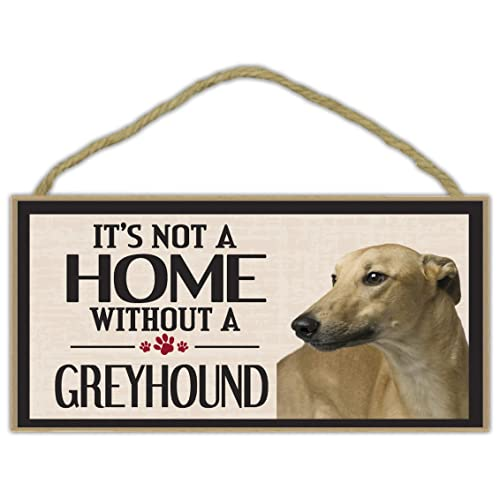 5 x 10 zhongfei Rustic Sign A House Is Not A Home Without a Greyhound Dog Sign Plaque Suitable For Dog Lover Gifts