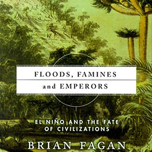 Floods, Famines, and Emperors audiobook cover art
