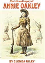 Best life and legacy of annie oakley Reviews