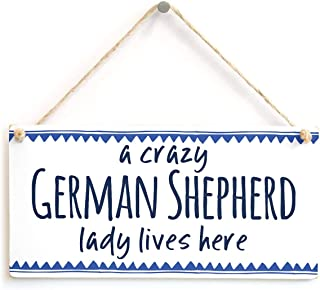 Puernash 5 x 10 Inchs Wooden Hanging Sign a Crazy German Shepherd Lady Lives here - Super Idea for Dog Mum