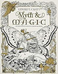 Myth Magic An Enchanted Fantasy Coloring Book Adult Coloring
