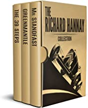The Richard Hannay Collection  (Illustrated): The Thirty Nine Steps, Greenmantle and Mr Standfast