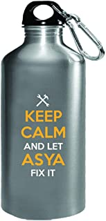 Keep Calm And Let Asya Fix It Cool Gift - Water Bottle