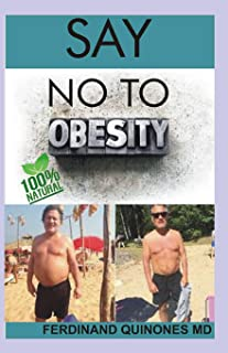 Say No to Obesity: All You Need to Know about Overcoming Obesity