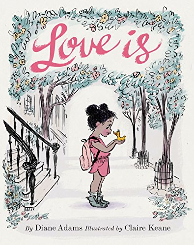 Love Is: (Illustrated Story...