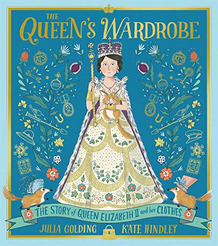 The Queen's Wardrobe: The Story of Queen Elizabeth II and Her Clothes (English Edition)
