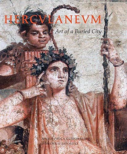 Herculaneum: Art of a Buried City