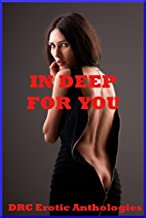 In Deep for You: Five Explicit Erotica Stories (English Edition)