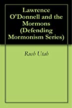 Lawrence O'Donnell and the Mormons (Defending Mormonism Series)