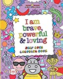 Elmer Smiles: I Am Brave, Powerful and Loving: Self Love Coloring Book for Kids (Smiles Empowering Quotes Series)